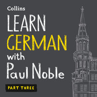 Learn German with Paul Noble for Beginners – Part 3 - Paul Noble