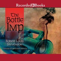 The Bottle Imp and Other Stories - Robert Louis Stevenson