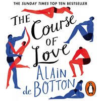 The Course of Love - Alain de Botton