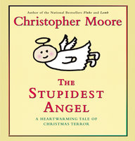 The Stupidest Angel - Christopher Moore