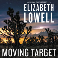 Moving Target - Elizabeth Lowell