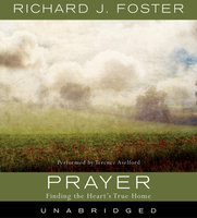 Prayer Selections - Richard J. Foster