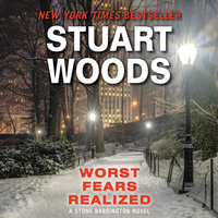 Worst Fears Realized - Stuart Woods