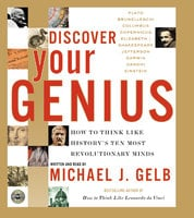 Discover Your Genius - Michael J. Gelb