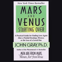 Mars and Venus Starting Over - John Gray