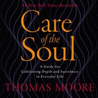 Care of the Soul - Thomas Moore