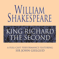 King Richard the Second - William Shakespeare