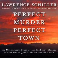 Perfect Murder, Perfect Town - Lawrence Schiller