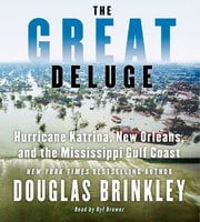 The Great Deluge - Douglas Brinkley