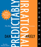 The Predictably Irrational - Dan Ariely