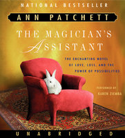 The Magician's Assistant - Ann Patchett