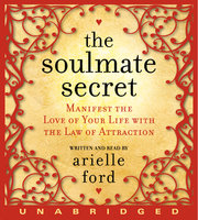 The Soulmate Secret - Arielle Ford