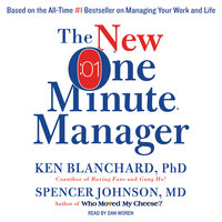 The New One Minute Manager - Ken Blanchard,Spencer Johnson