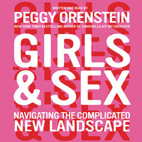 Girls & Sex - Peggy Orenstein