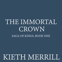 The Immortal Crown - Kieth Merrill