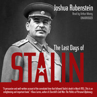 The Last Days of Stalin - Joshua Rubenstein