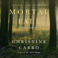 Mortal Fall - Christine Carbo