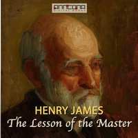 The Lesson of the Master - Henry James