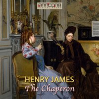 The Chaperon - Henry James