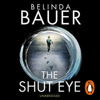 The Shut Eye - Belinda Bauer