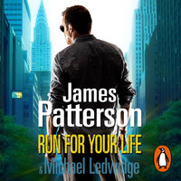 Run For Your Life - James Patterson