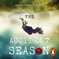 The Accident Season - Moira Fowley-Doyle