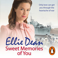 Sweet Memories of You - Ellie Dean
