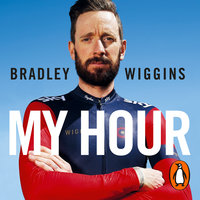 Bradley Wiggins: My Hour - Bradley Wiggins