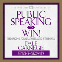 Public Speaking to Win - Mitch Horowitz,Dale Carnegie & Associates