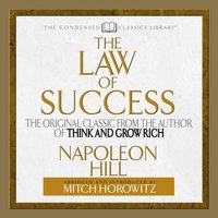 The Law of Success - Napoleon Hill,Mitch Horowitz