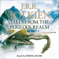 Tales from the Perilous Realm - J.R.R. Tolkien