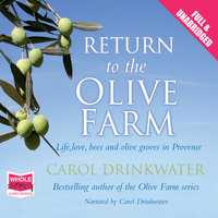 Return to the Olive Farm - Carol Drinkwater