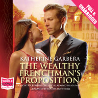 The Wealthy Frenchman's Proposition - Katherine Garbera