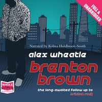 Brenton Brown - Alex Wheatle