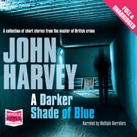 A Darker Shade of Blue - John Harvey