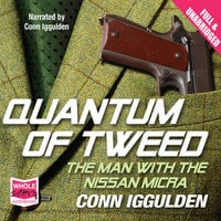 Quantum of Tweed - Conn Iggulden