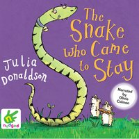 The Snake Who Came to Stay - Julia Donaldson