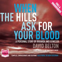 When the Hills Ask For Your Blood - David Belton