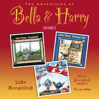 The Adventures of Bella & Harry, Vol. 5 - Lisa Manzione