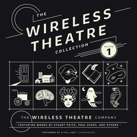 The Wireless Theatre Collection, Vol. 1 - the Wireless Theatre Company,Stuart Price,Paul Ekert