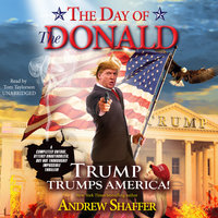 The Day of the Donald - Andrew Shaffer