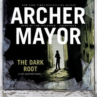 The Dark Root - Archer Mayor