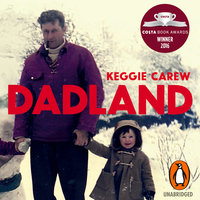 Dadland: A Journey into Uncharted Territory - Keggie Carew