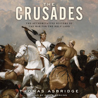 The Crusades - Thomas Asbridge