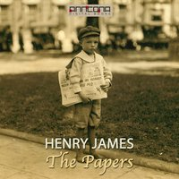 The Papers - Henry James