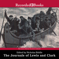 The Journals of Lewis and Clark - Nicholas Biddle