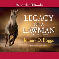 Legacy of a Lawman - Johnny D. Boggs