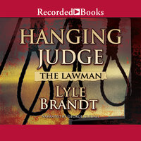 The Lawman: Hanging Judge - Lyle Brandt