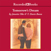 Tomorrow's Dream - Janette Oke,Davis Bunn