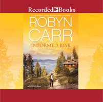 Informed Risk - Robyn Carr